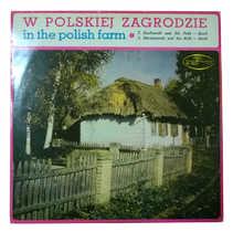 W polskiej zagrodzie